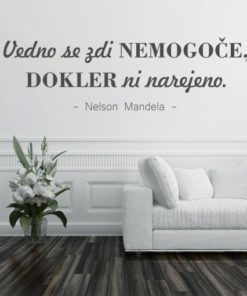 Grafitno siva stenska nalepka Nelson Mandela - Vedno se zdi nemogoce dokler ni narejeno na beli steni.