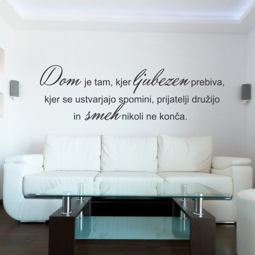Primer stenske nalepke dom je tam kjer ljubezen prebiva.